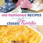 Old Fashioned Recipes and Classic Favorites