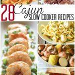 28 Cajun Slow Cooker Recipes